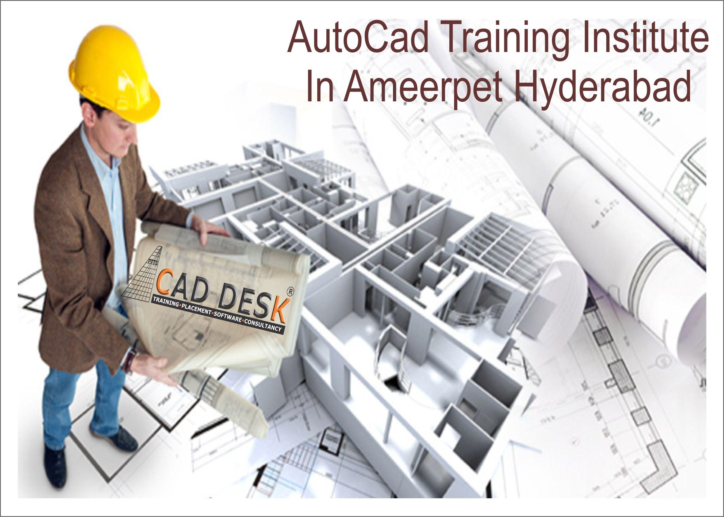 CAD DESK Ameerpet Hyderabad is Best AutoCad Training