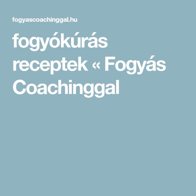 fogyókúrás receptek - Fogyás Coachinggal | Ios messenger