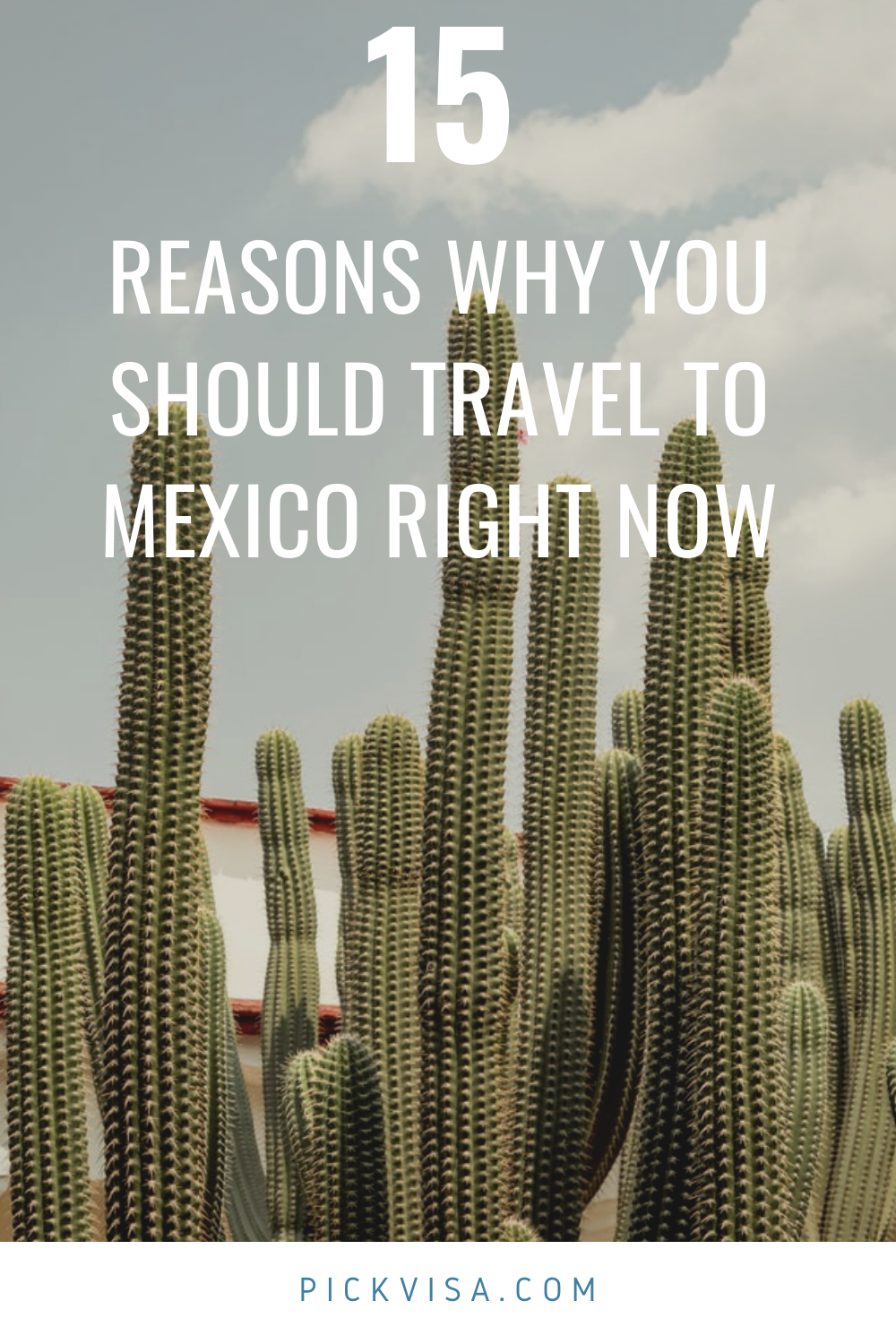 15 Reasons Why You Should Travel To Mexico Right Now In 2021 Mexico Travel Travel Historical Architecture