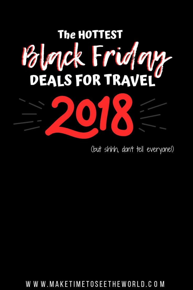100 Hot Cyber Monday Black Friday Deals For Travel In