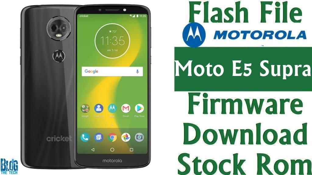 Flash File] Motorola Moto E5 Supra XT1924-6 Firmware