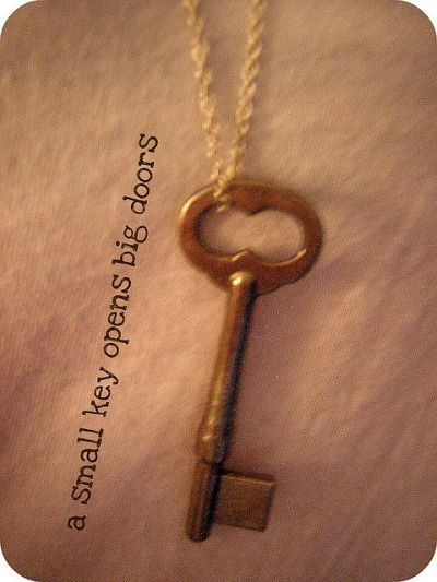 Image Quotes Small Keys Open Big Doors By Sage Key Quotes Big Doors Old Time Sayings