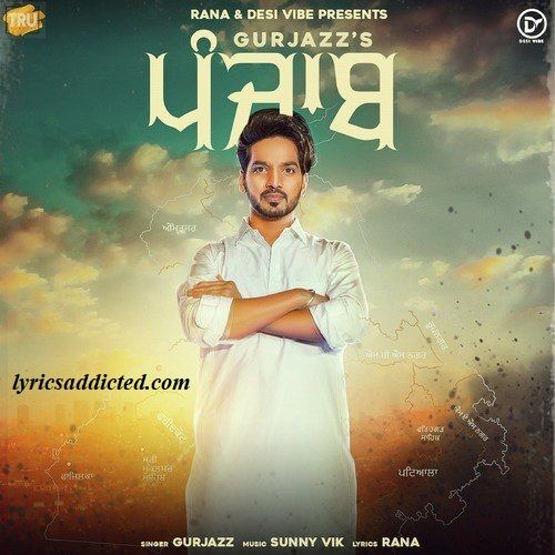 Punjab Lyrics Gurjazz In 2020 Mp3 Song Songs Vibe Song