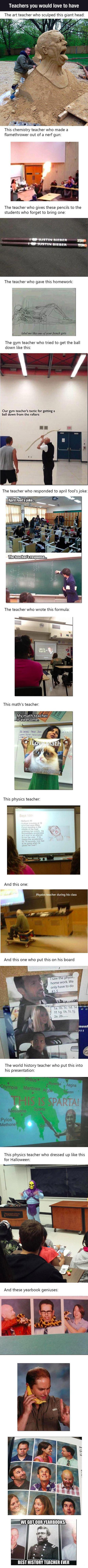 Great teachers.