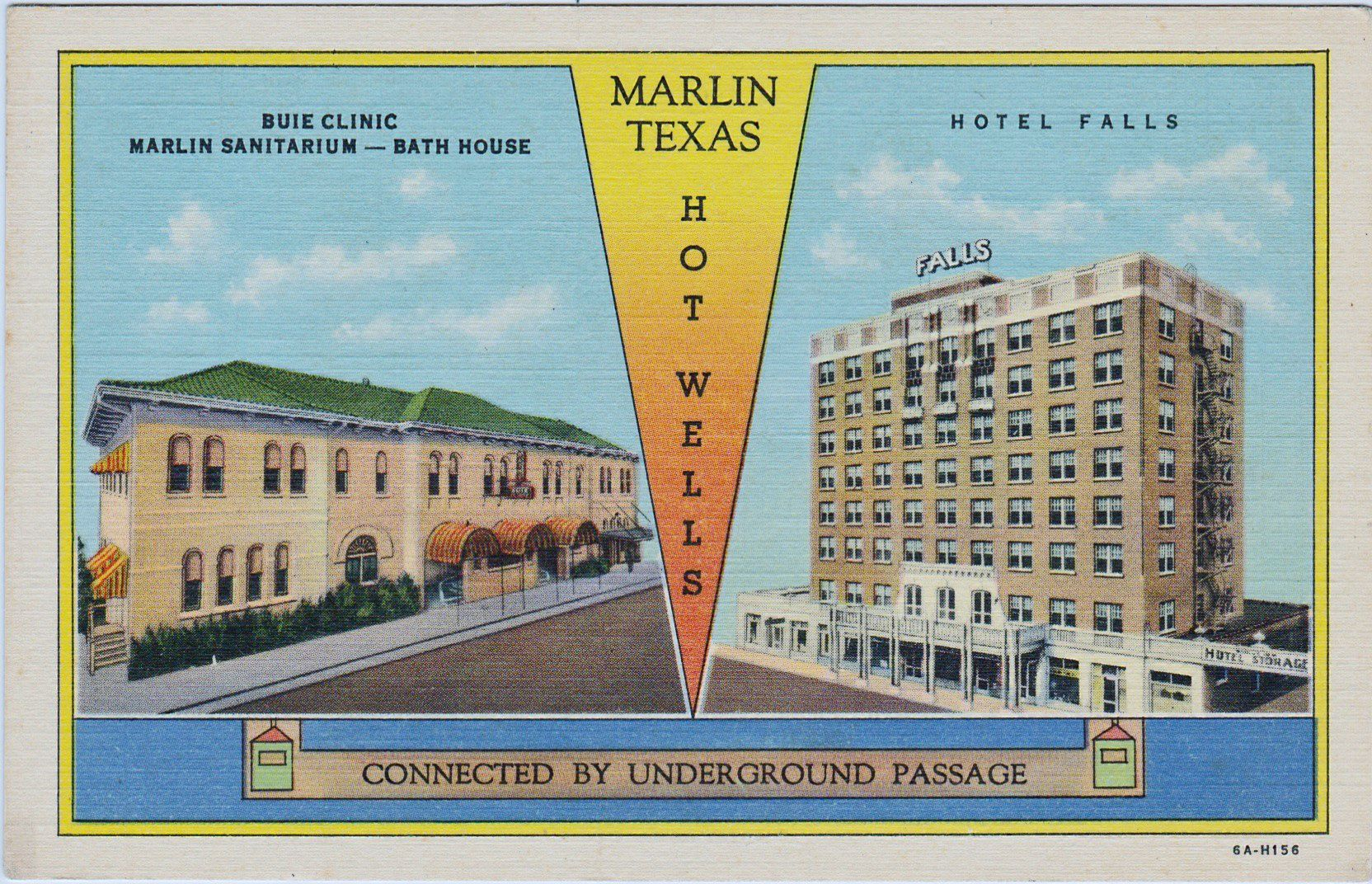 "Falls Hotel Marlin Tx 1936. ""connected Underpass"