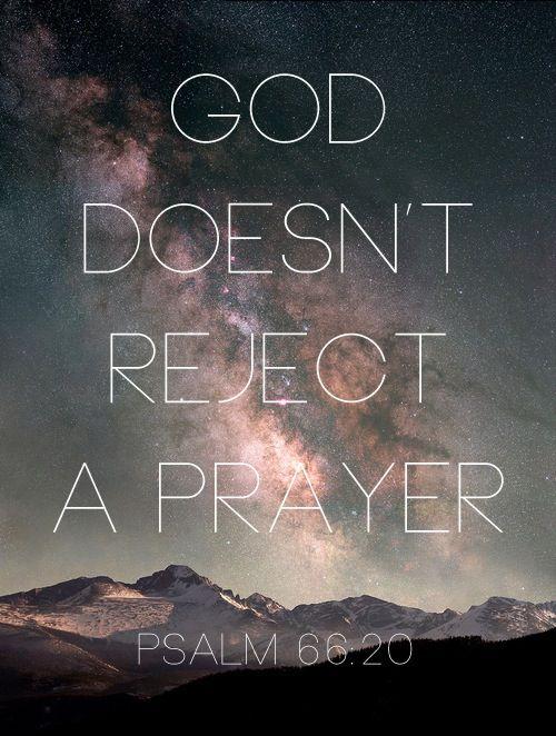 Deus não rejeita uma oração