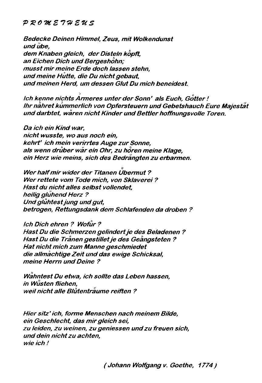 In1774 Schreef Goethe Het Gedicht Prometheus Bedenke Deinen