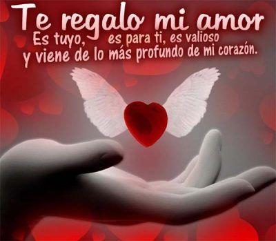 Las Frases Mas Lindas De Amor Te Regalo Mi Amor Maria Pinterest