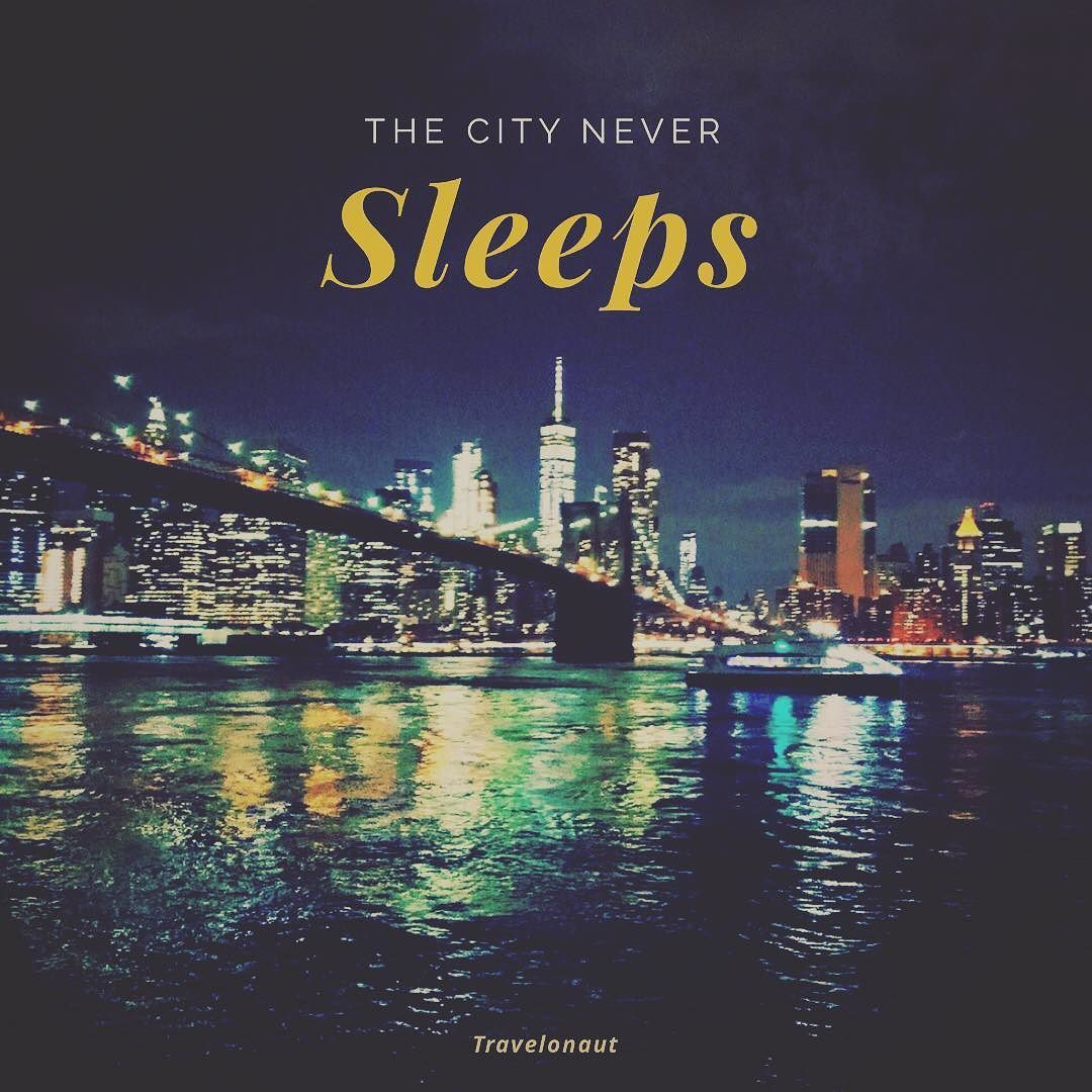 The City Never Sleeps Neither Do I Sleepless Sleep Nyc Brooklyn Brooklynbridge Night Nightphoto City That Never Sleeps Travel Blogger Night Photography