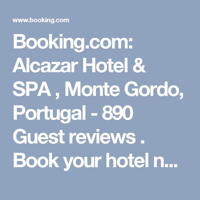 Booking Com Alcazar Hotel Spa Monte Gordo Portugal