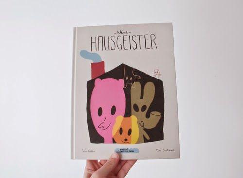 Fine Fine Books: Sonia Goldie / Marc Boutavant: Kleine Hausgeister