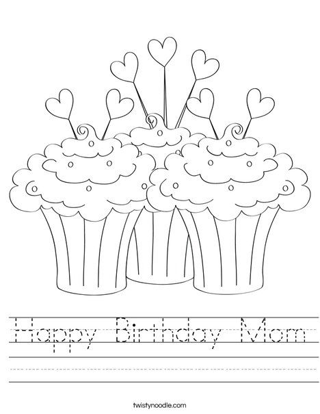 Happy Birthday Mom Worksheet Twisty Noodle Birthday Coloring