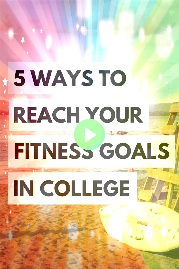 #students #college #fitness #healthy #hopeful #advice #school #while #young #reach #goals #ways #sta...