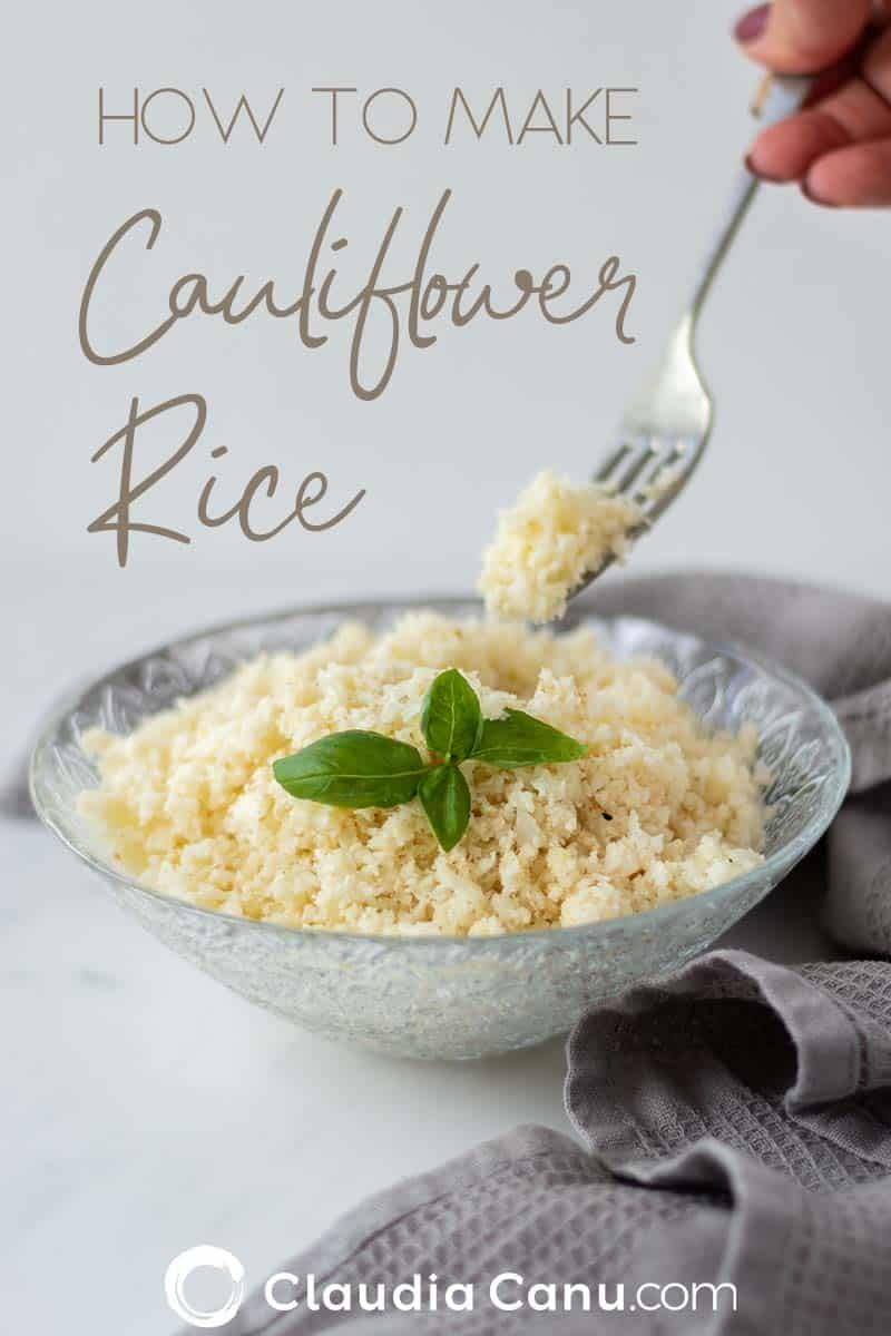 How To Make Cauliflower Rice For Batch Cooking � Claudia Canu