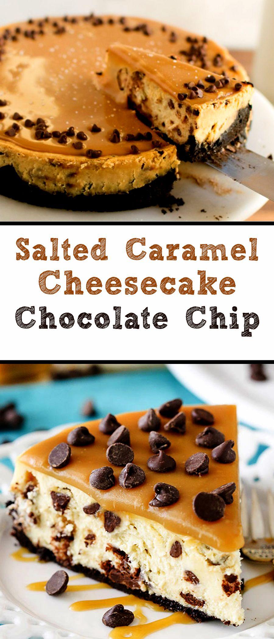Salted caramel cheesecake chocolate chip cake recipes