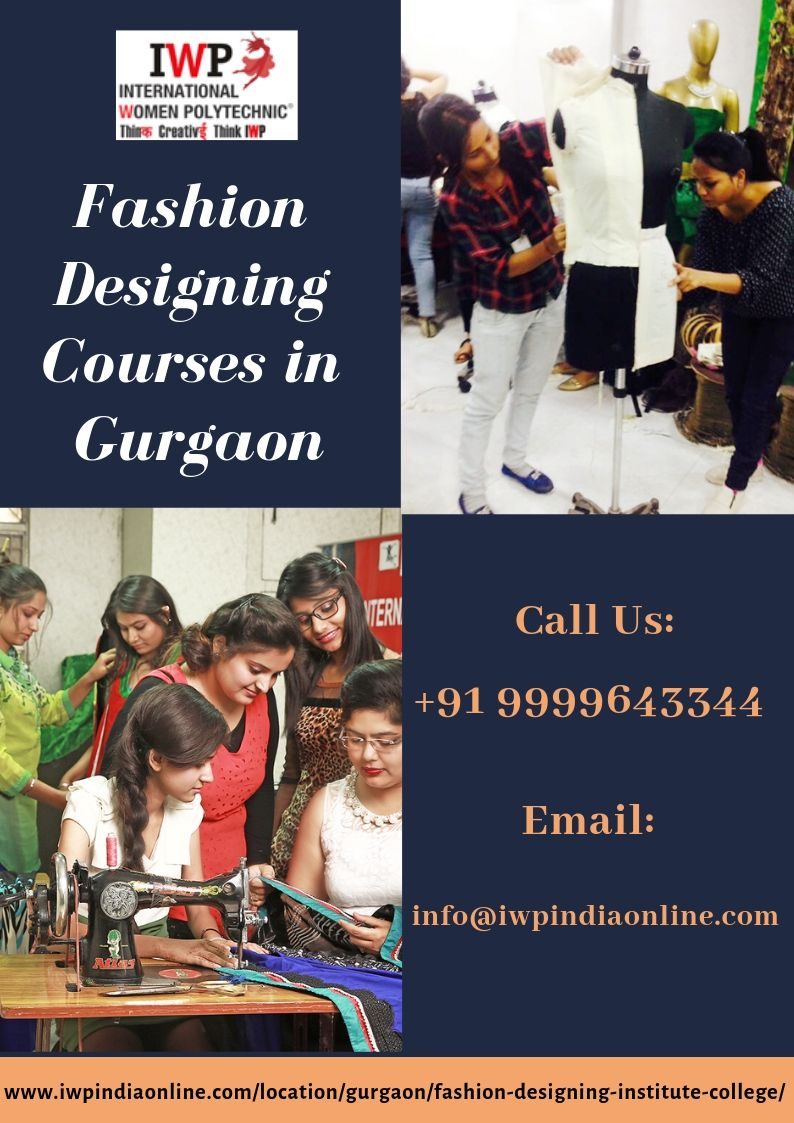 Fashion Designing Institute College In Gurgaon Iwp Fashion Classes Fees Fashion Designing Course Fashion Designing Institute Fashion Design
