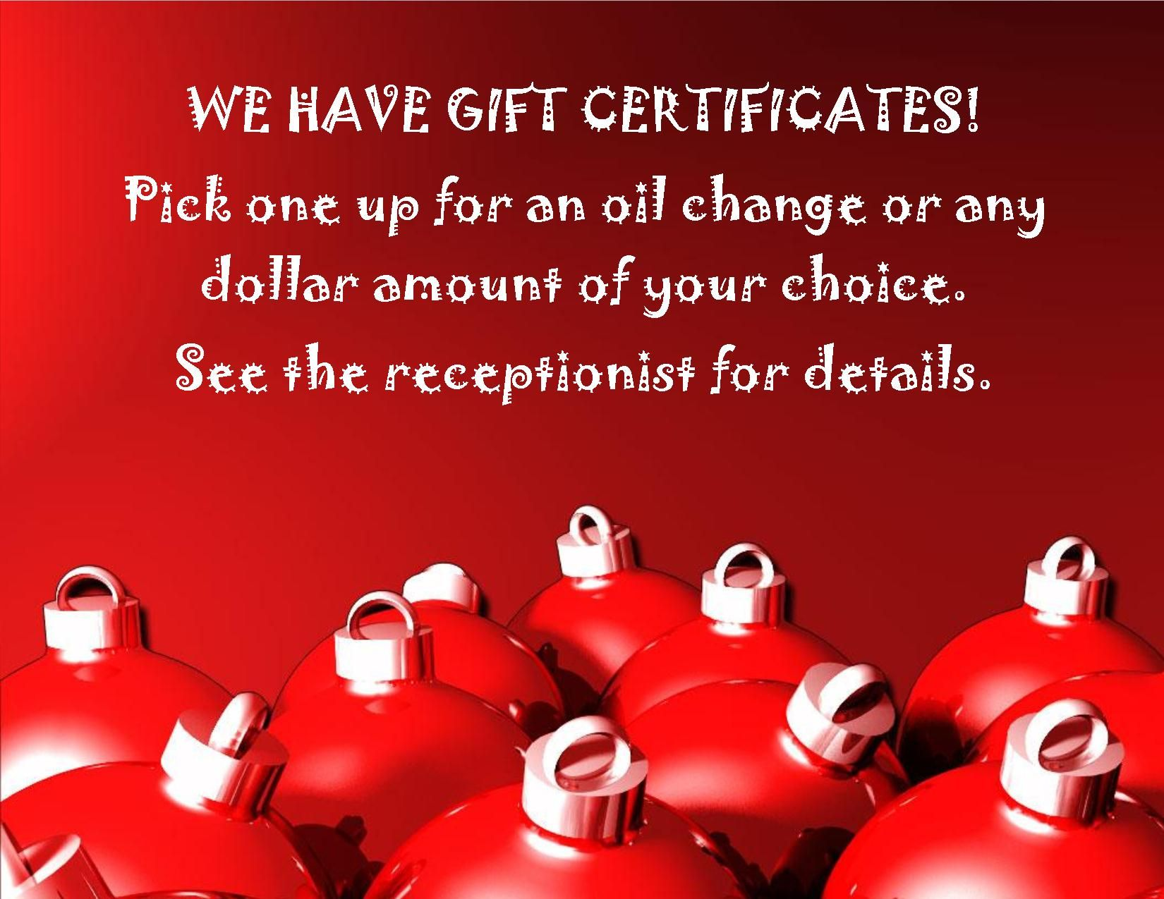 We Have Gift Certificates Oil Change Or Any Dollar Amount You Choose Stop At The Receptionist To Purchase Ford Parts Gift Certificates