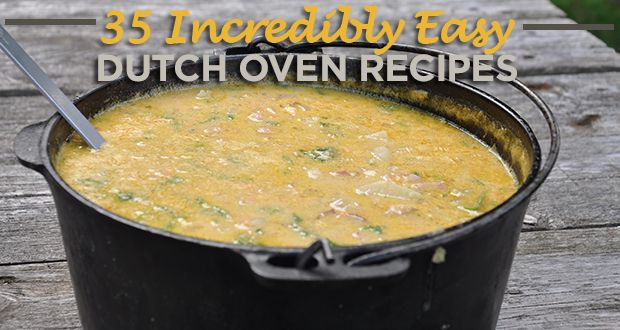Outdoor Küche Camping Rezepte : Incredibly easy dutch oven recipes for camping camping