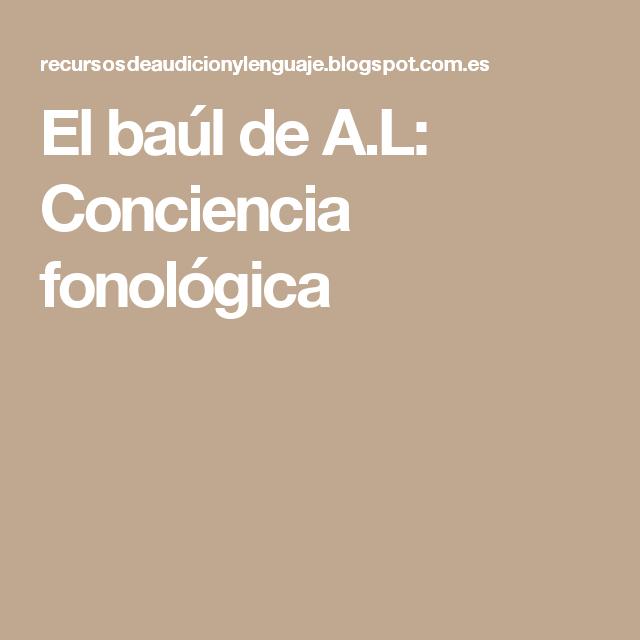El baúl de A.L: Conciencia fonológica