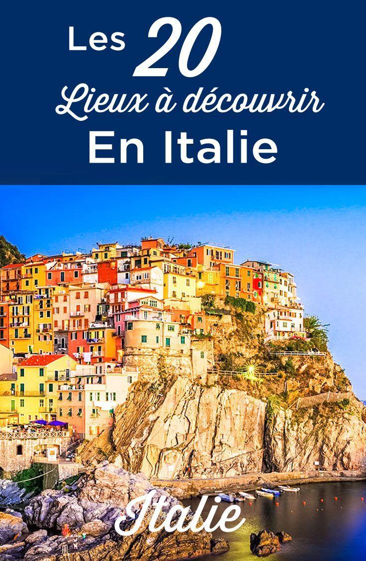 Que Faire En Italie Top 20 Des Lieux A Visiter Absolument Voyage Tips Visiter Italie Vacances Italie Italie Tourisme