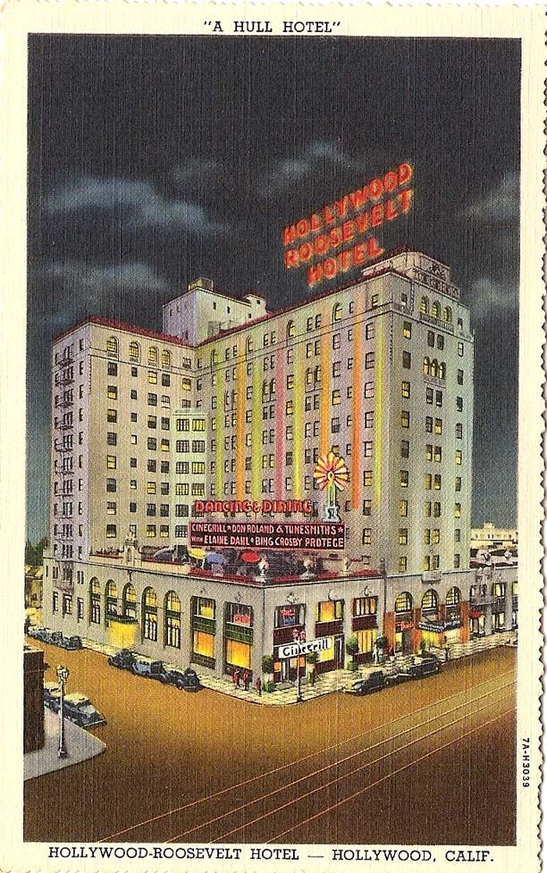 Hollywood Roosevelt Hotel On Hollywood Boulevard...vintage
