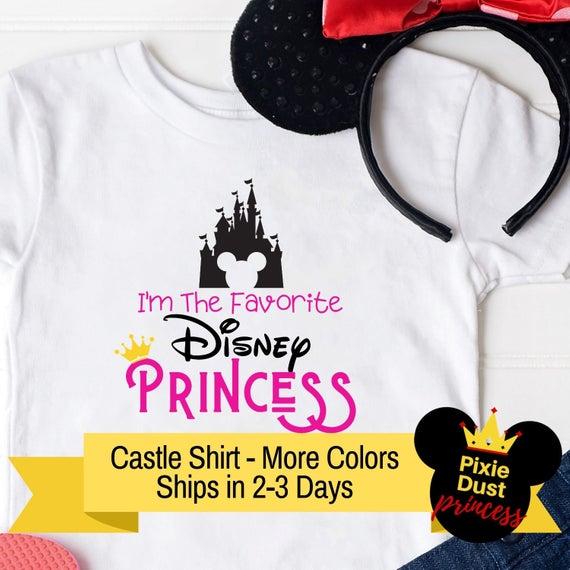Girls Disney Princess Shirt | I'm the Favorite Disney Princess Shirt | Custom Disney Shirts | Disney Family Shirts | Disney World Shirts