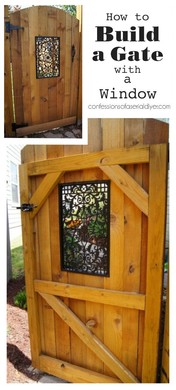 How to Build a Gate with a Window | Confessions of a