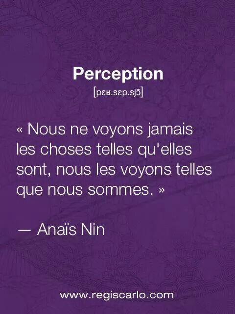 Perception | Citations et pensées | Citation, Citation ...