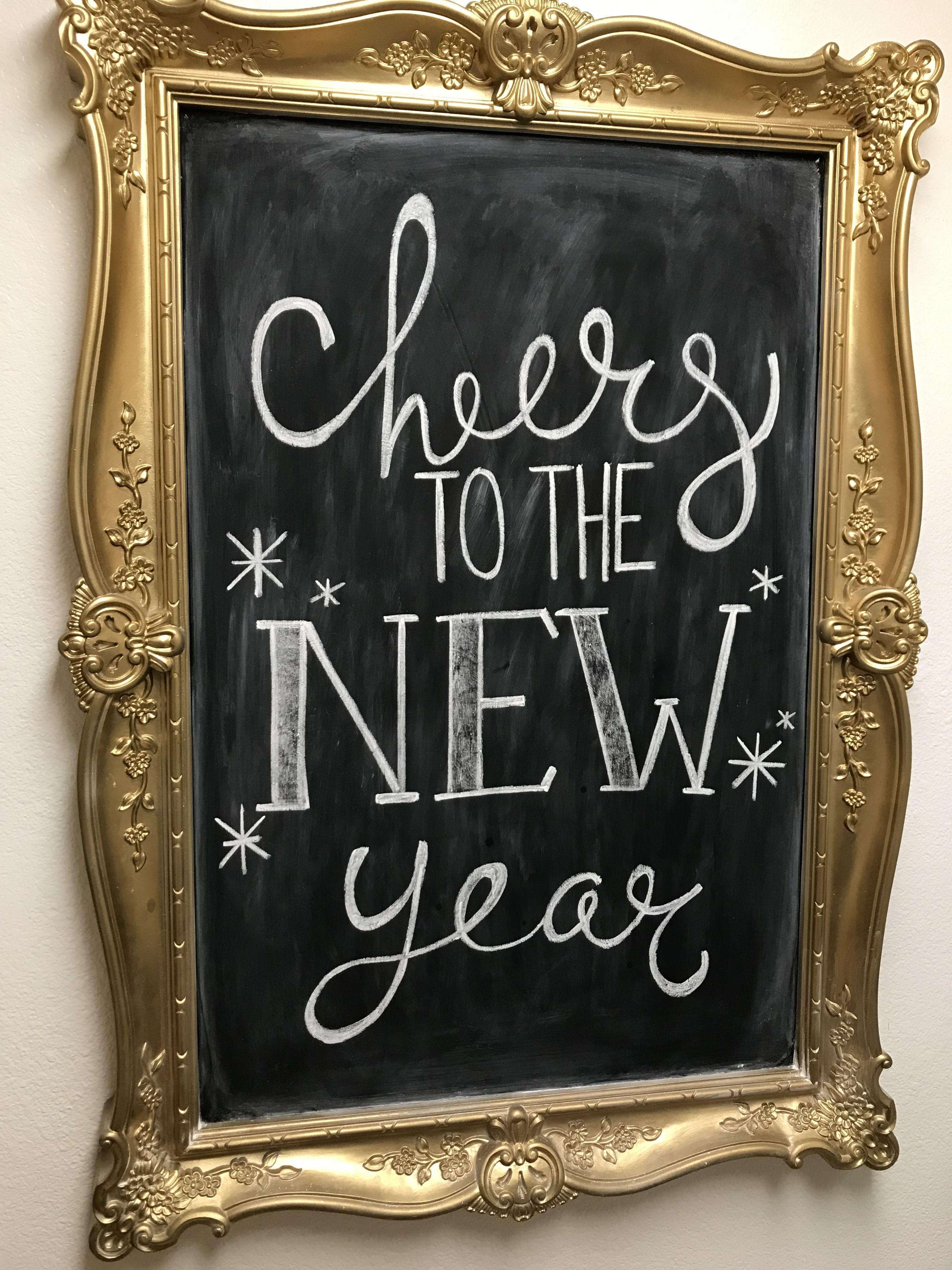 New Year Chalkboard Art Cheers Happynewyear Chalkboard Art Quotes Chalkboard Art Chalkboard Wall Art