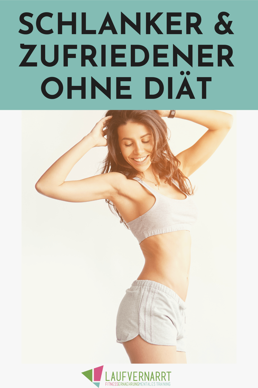 10 habits that make you leaner and happier   without a diet!   fond of running #diet #dietmotivation...
