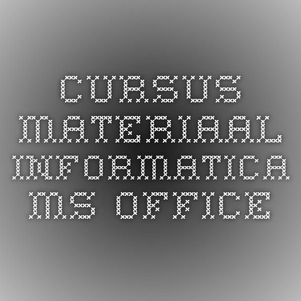cursus materiaal informatica ms office