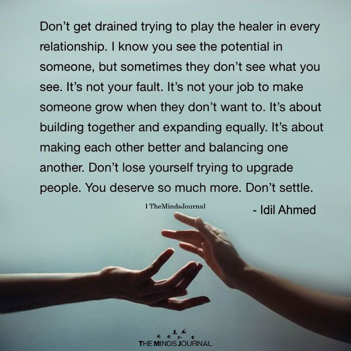 Don't Get Drained To Play the Healer In Every Relationship