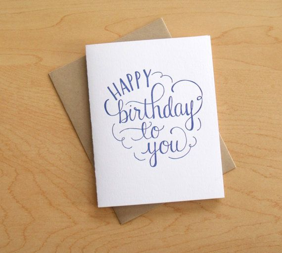 Happy Birthday To You Letterpress Card By Wayfarepress On Etsy