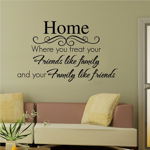 Sweet Simple Living Home Quotes And Sayings Friends Like Family Family Wall Quotes