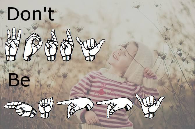 Don T Worry Be Happy Sign Language For Kids Words Asl