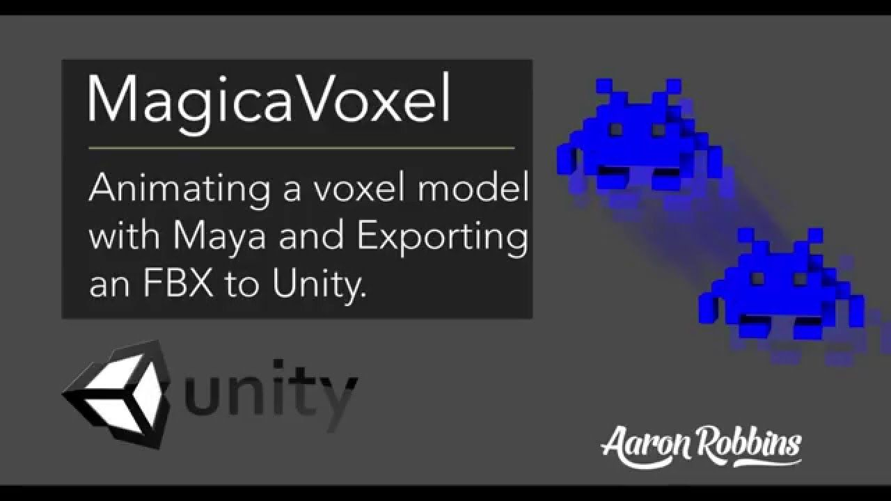 MagicaVoxel - MagicaVoxel to Maya to Unity - Animate and set