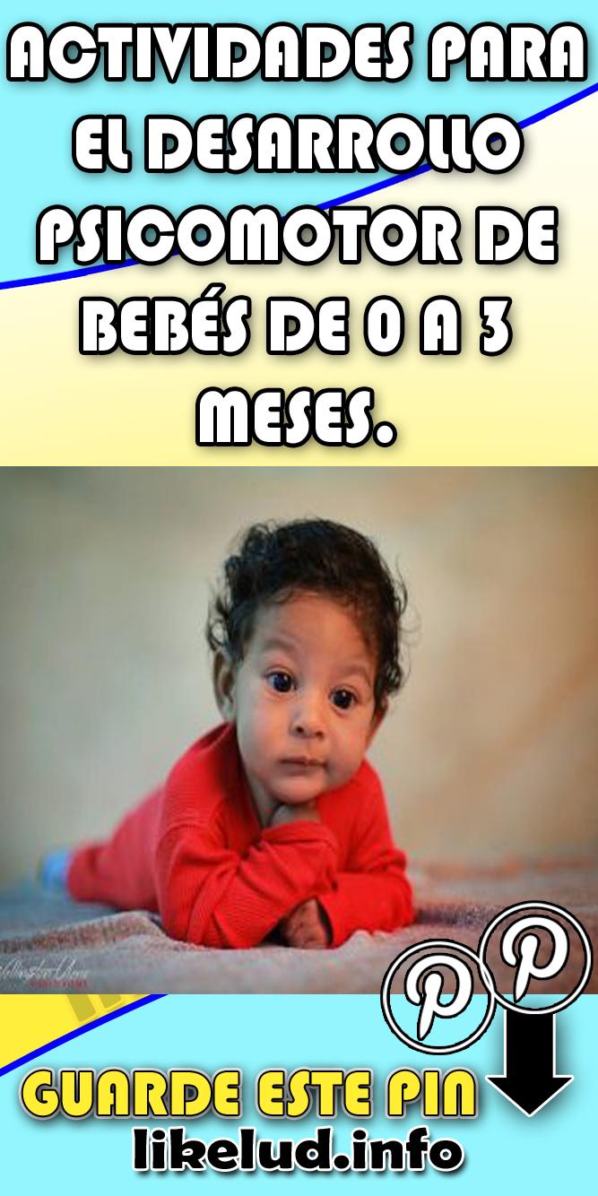 078564967 ACTIVIDADES PARA EL DESARROLLO PSICOMOTOR DE BEBÉS DE 0 A 3 MESES.  bebés   desarrollo  actividades  meses  psicomotor  para  0  3