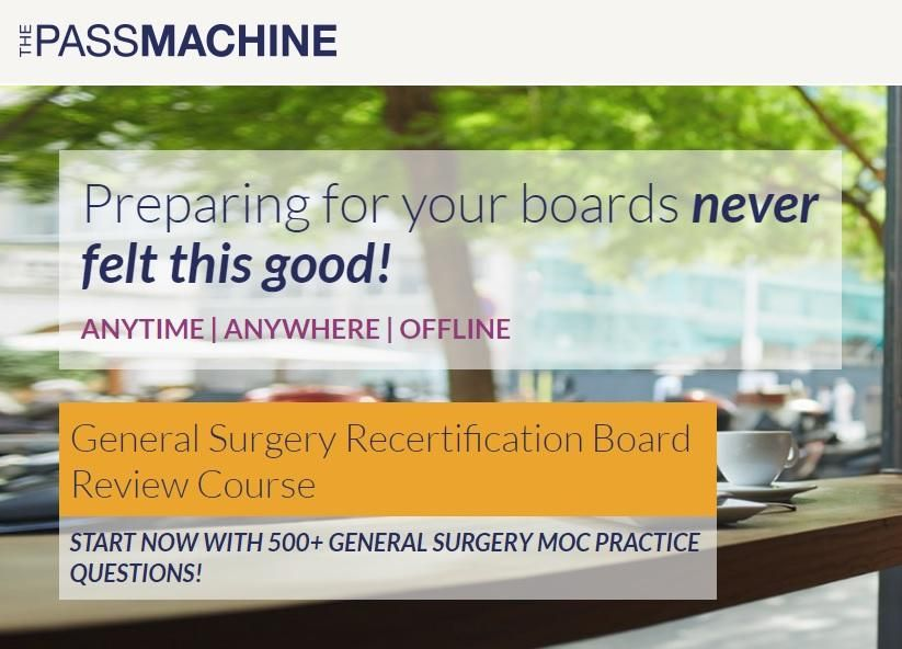 Thepassmachine General Surgery Recertification Board