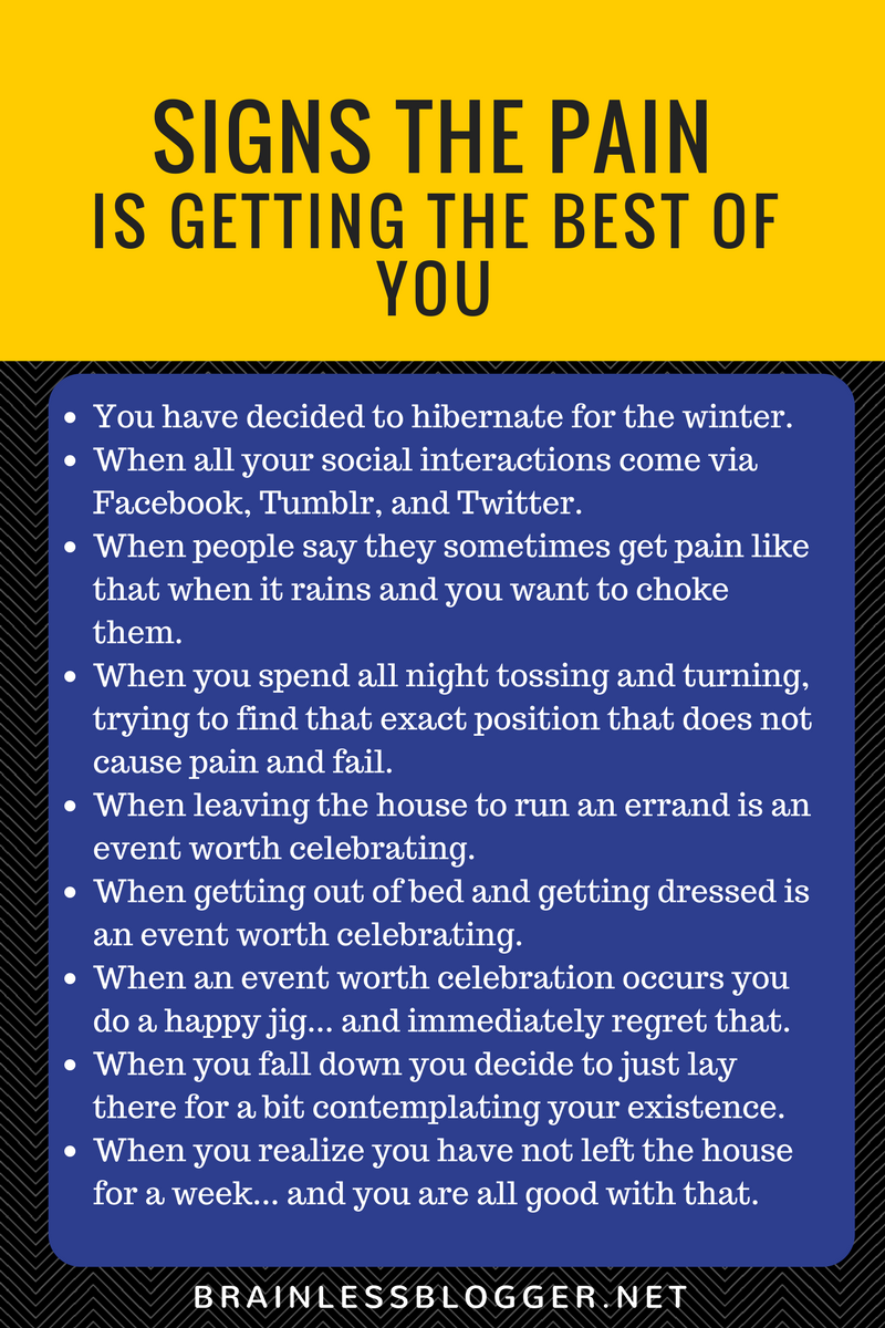 Signs to pain is getting the best of you #ChronicPain