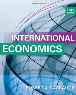 Download international economics by carbaugh robert cengage.