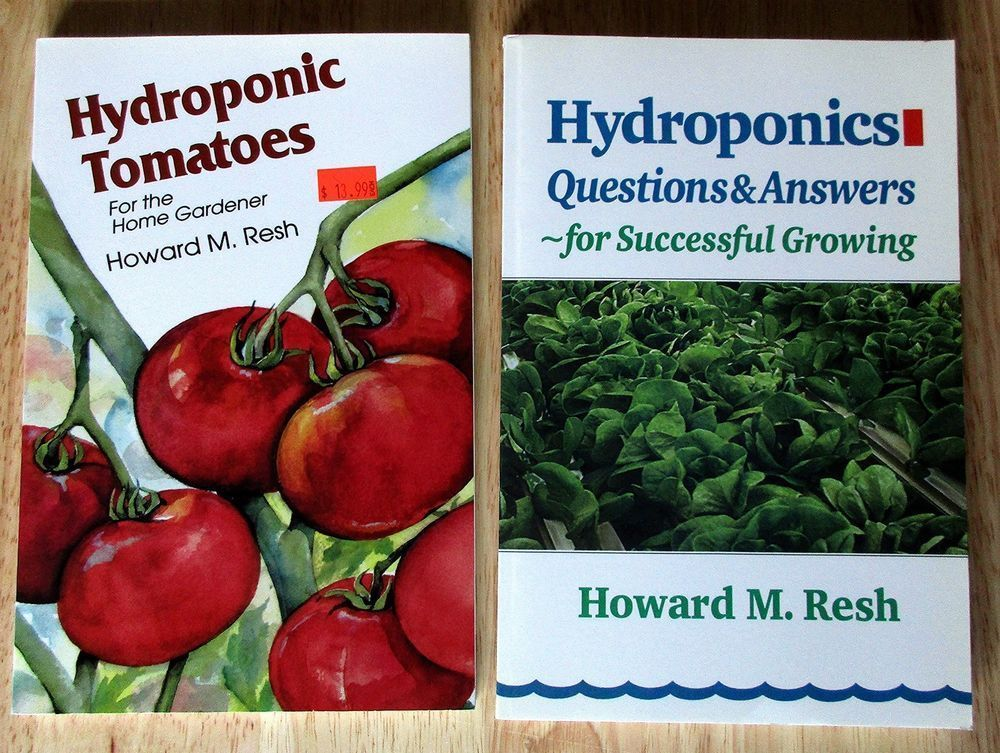 Howard M Resh Lot Of Two Books Hydroponics Tomatoes Home Gardens