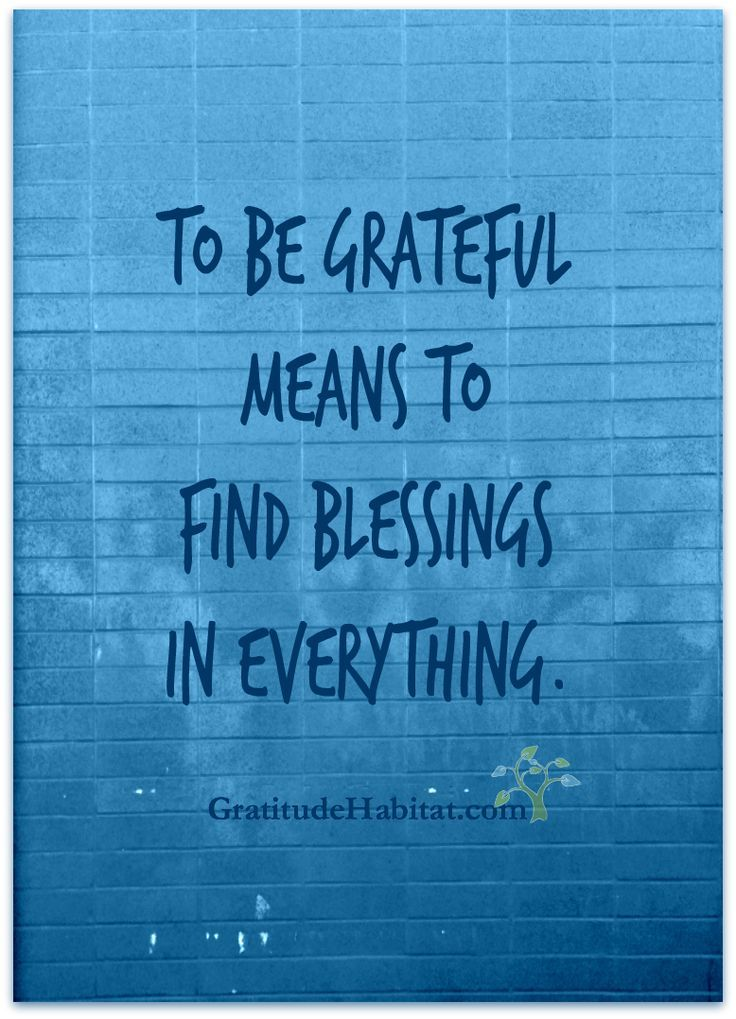 Find blessings in everything. Visit us at http//www