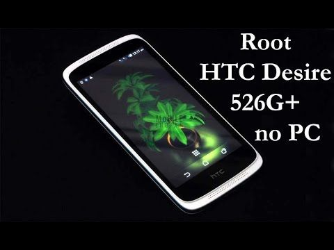 How to Root HTC Desire 526G PLus Without PC! | htc | Android