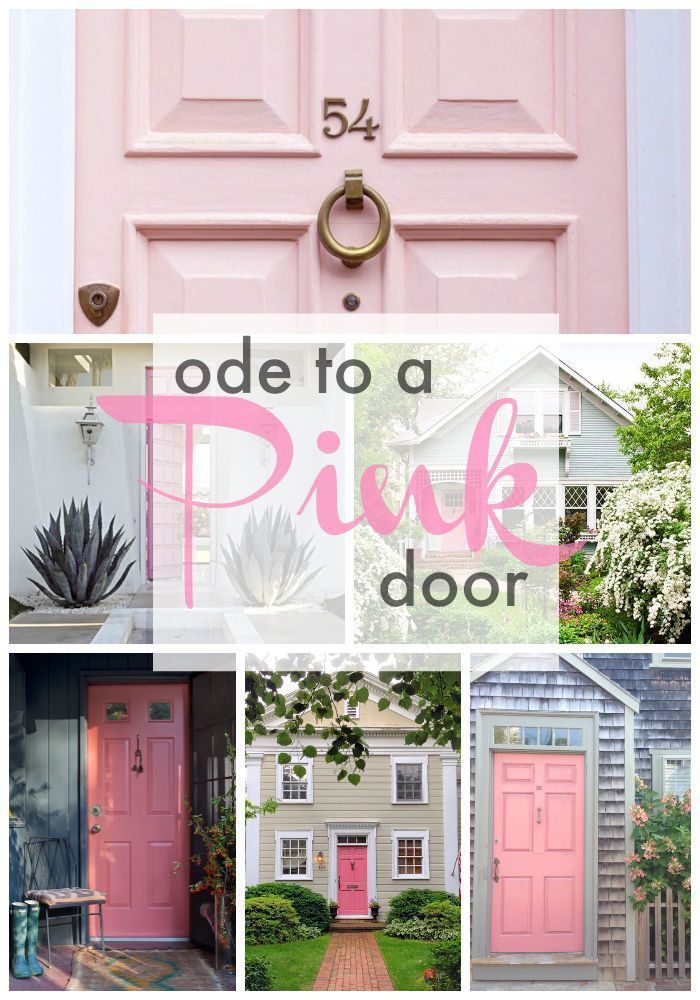 Ode To A Pink Door Exterior House Colors Painted Front Doors