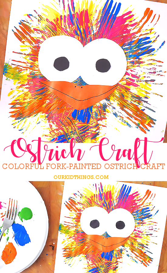 Colorful Fork-Painted Ostrich Craft | Our Kid Things