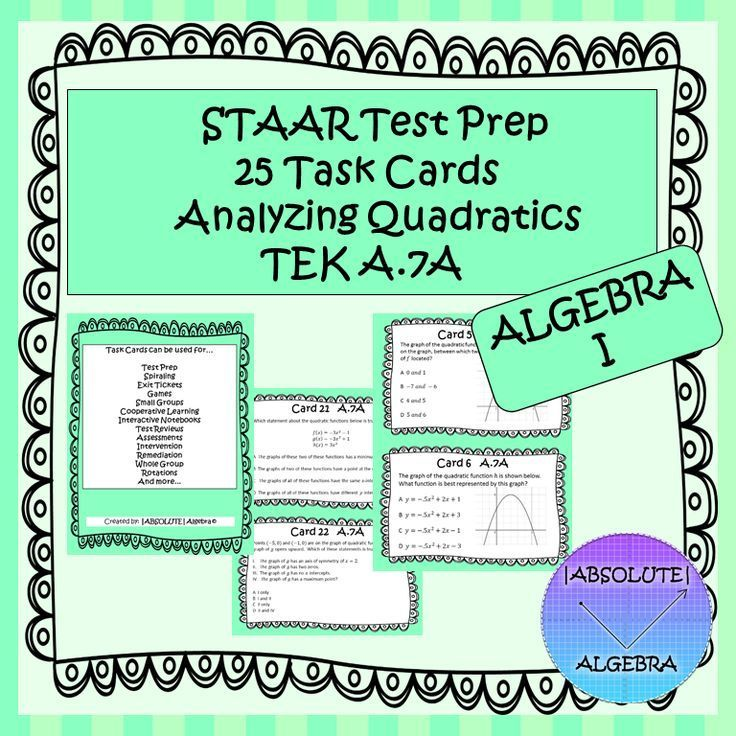 STAAR EOC Algebra 1 Task Cards A.7A Analyzing Quadratics ...