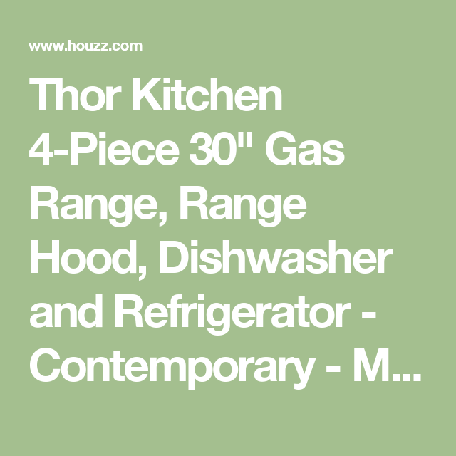 Thor Kitchen Gas Range, Range Hood, Dishwasher And Refrigerator    Contemporary   Major Kitchen Appliances   By Royal Genesis Corp
