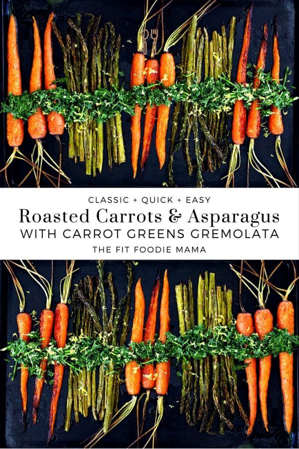 Roasted Carrots Asparagus With Carrot Greens Gremolata