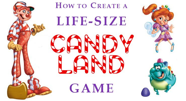 A Few Years Back I Put Together A Life Sized Candy Land