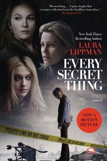 Every Secret Thing ebook by Laura Lippman - Rakuten Kobo